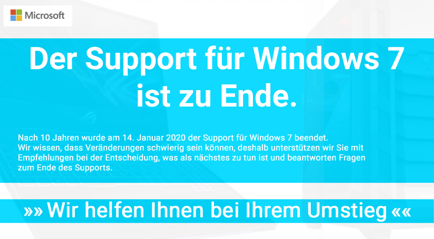 Der Windows 7 Support Endet